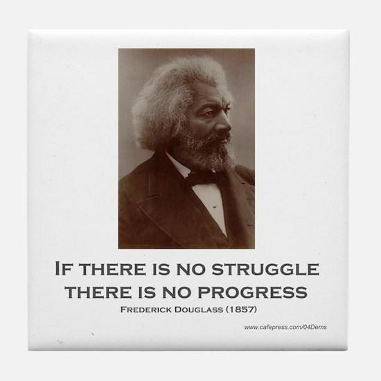 """Struggle And Progress"" Tile Coaster"
