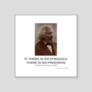 """Struggle And Progress"" Square Sticker 3"