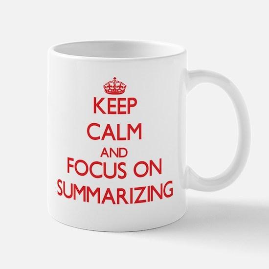Keep Calm and focus on Summarizing Mugs