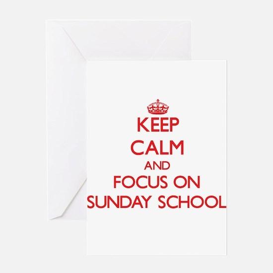 Keep Calm and focus on Sunday School Greeting Card