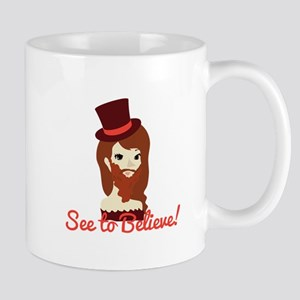 See to Believe Mugs