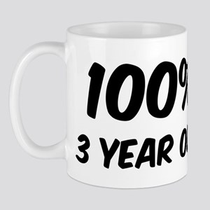 100 Percent 3 Year Old Mug