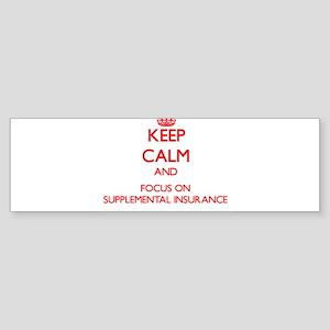 Keep Calm and focus on Supplemental Insurance Bump