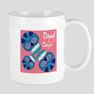 Dead Are The Days Mugs