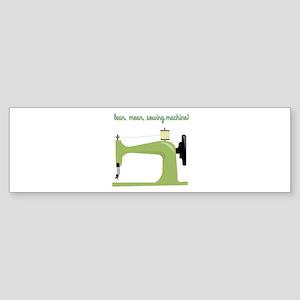 Lean, Mean Sewing Machine! Bumper Sticker
