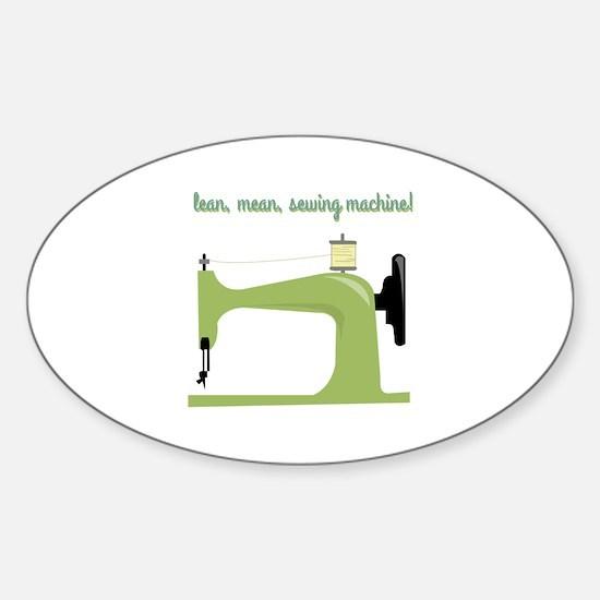 Mean Machine Bumper Stickers CafePress Mesmerizing Lean Mean Sewing Machine