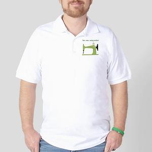 Lean, Mean Sewing Machine! Golf Shirt