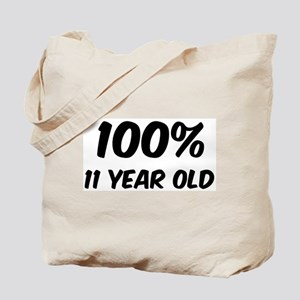 100 Percent 11 Year Old Tote Bag