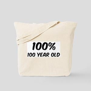 100 Percent 100 Year Old Tote Bag
