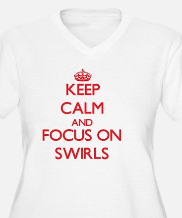 Keep Calm and focus on Swirls Plus Size T-Shirt