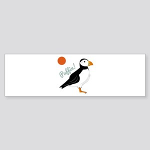 Puffin! Bird Bumper Sticker
