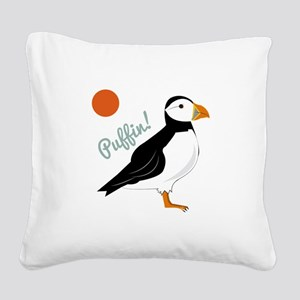 Puffin! Bird Square Canvas Pillow