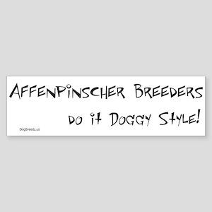 Affenpinscher Doggy Style Bumper Sticker