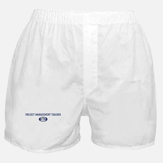 Project Management Teacher da Boxer Shorts