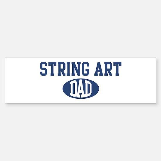 String Art dad Bumper Bumper Bumper Sticker