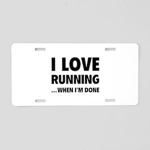 I love running... when I'm done Aluminum License P