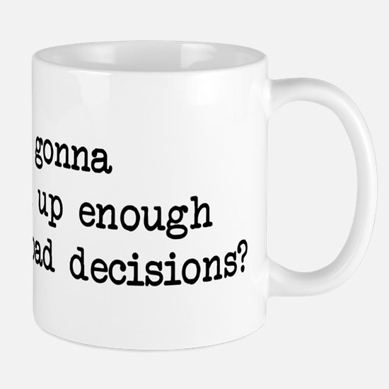 Bad Decisions - Wedding Crashers Mug