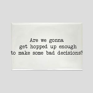 Bad Decisions - Wedding Crashers Rectangle Magnet