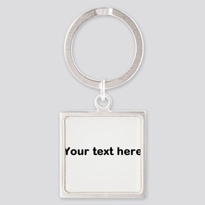 Template Your Text Here Keychains