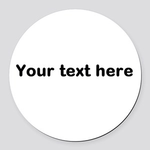 Template Your Text Here Round Car Magnet
