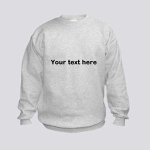 Template Your Text Here Sweatshirt