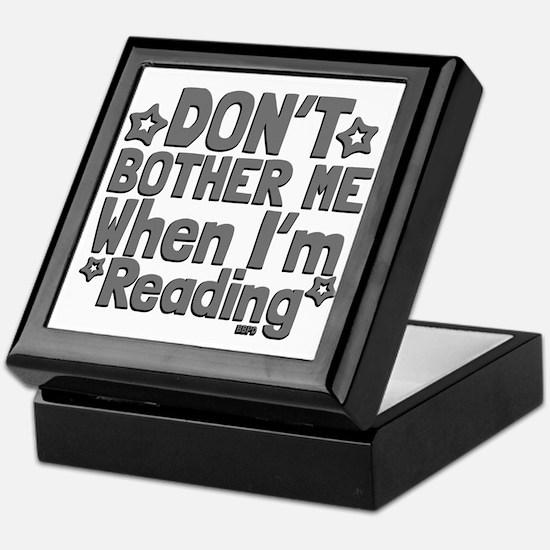 Reading Don't Bother Me Keepsake Box