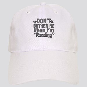 Reading Don't Bother Me Baseball Cap