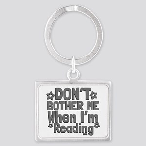 Reading Don't Bother Me Keychains