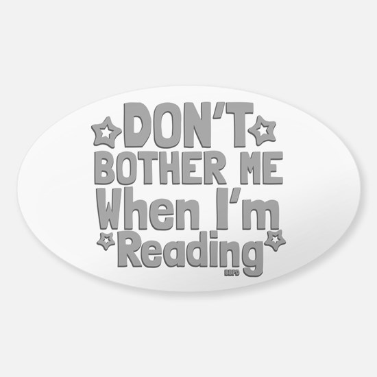Reading Don't Bother Me Decal