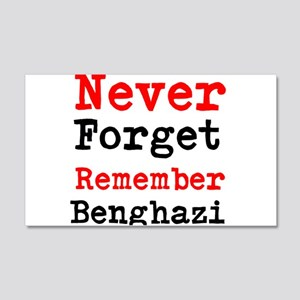 Never Forget Remember Benghazi Wall Decal