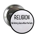 """Religion: History Without Facts 2.25"""" Button"""