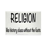 Religion: History Without Facts Rectangle Magnet