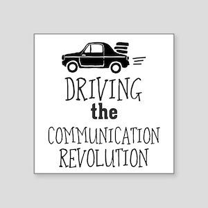 Driving the Communication Revolution Sticker