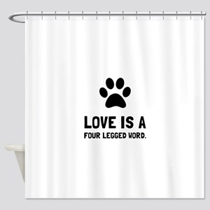 Four Legged Word Shower Curtain