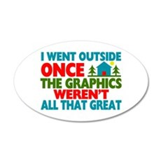 Went Outside Graphics Weren' Wall Decal
