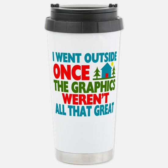 Went Outside Graphics W Stainless Steel Travel Mug