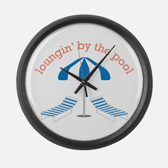 Loungin By The Pool Large Wall Clock
