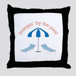 Loungin By The Pool Throw Pillow