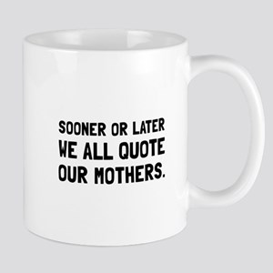 Quote Mother Mugs