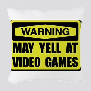 Warning Yell At Video Games Woven Throw Pillow