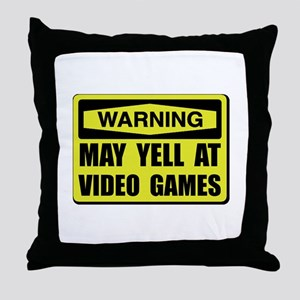 Warning Yell At Video Games Throw Pillow