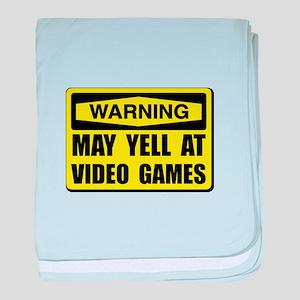 Warning Yell At Video Games baby blanket