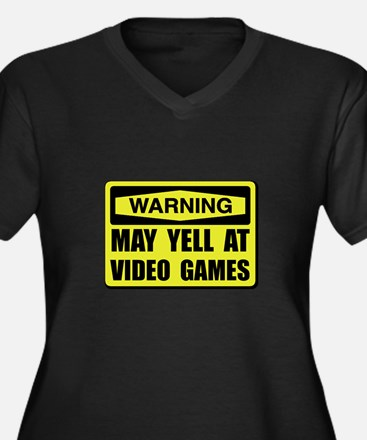 Warning Yell At Video Games Plus Size T-Shirt
