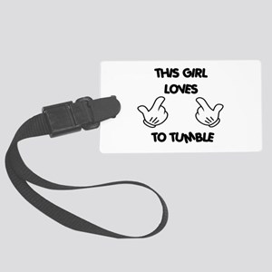 This Girls Loves to Tumble Large Luggage Tag