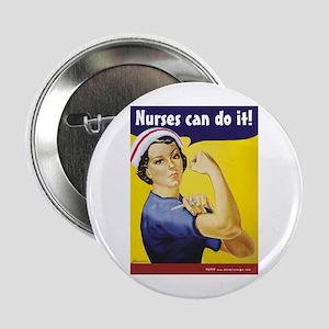 """Nurses Can Do it! 2.25"""" Button"""