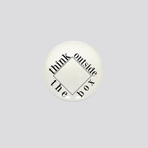 Think Outside the Box Mini Button