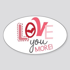 Love You More! Sticker