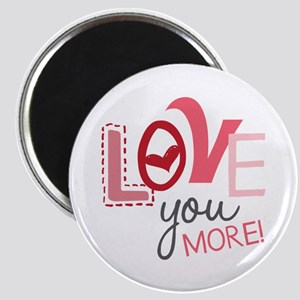Love You More! Magnets