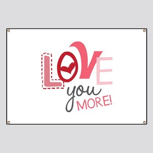 Love You More! Banner