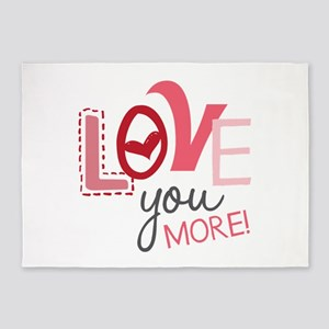 Love You More! 5'x7'Area Rug